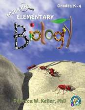 Focus on Elementary Biology:  Student Text