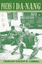 Poems from Danang, Recollections of a Combat Chaplain