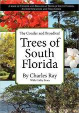 The Conifer and Broadleaf Trees of the South