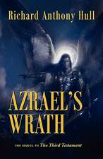 Azrael's Wrath, the Sequel to the Third Testament