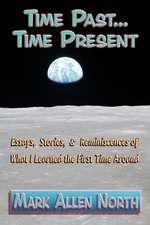 Time Past . . . Time Present