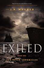 Exiled:  Book One of the Never Chronicles