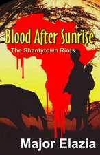 Blood After Sunrise