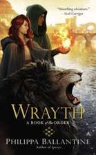 Wrayth: A Book of the Order
