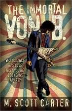 The Immortal Von B.