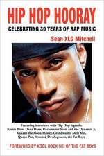 Hip Hop Hooray:  Celebrating 30 Years of Rap Music