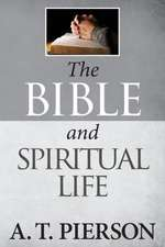 The Bible and Spiritual Life:  Total Spiritual Warfare