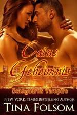 Cains Geheimnis (Scanguards Vampire - Buch 9)