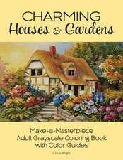 CHARMING HOUSES & GARDENS