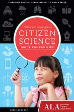 Citizen Science Guide for Families: Taking Part in Real Science