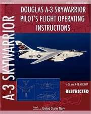 Douglas A-3 Skywarrior Pilot's Flight Operating Instructions