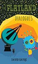 Flatland Dialogues