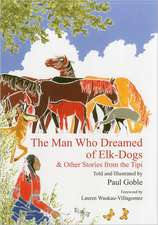 The Man Who Dreamed of Elk-Dogs