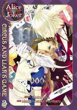 Alice in the Country of Joker, Volume 2:  Circus and Liar's Game