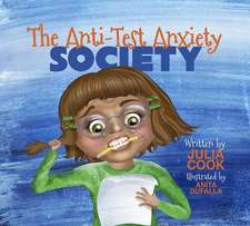 The Anti-Test Anxiety Society