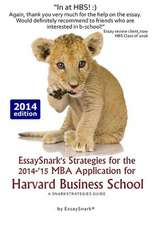 Essaysnark's Strategies for the 2014-'15 MBA Application for Harvard Business School