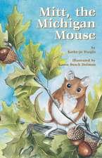 Mitt:  The Michigan Mouse
