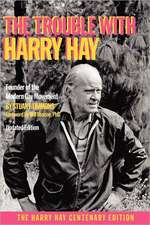 The Trouble with Harry Hay
