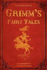 Grimm's Fairy Tales (with Illustrations by Arthur Rackham):  Christian Encouragement for Your Journey Through Infertility