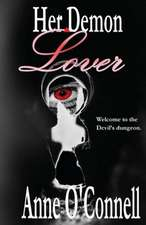 Her Demon Lover:  How to Get Unlimited Funds Without a Loan