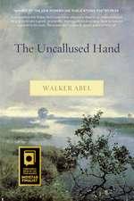 The Uncallused Hand