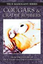 Cougars and Cradle Robbers:  Volume 2