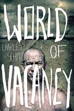 World of Vacancy:  A Two Year Odyssey