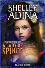 A Lady of Spirit