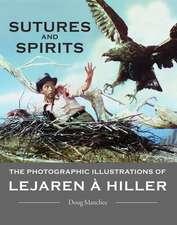 Sutures and Spirits – The Photographic Illustrations of Lejaren à Hiller