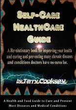 Self-Care Healthcare Guide - Book of Cures