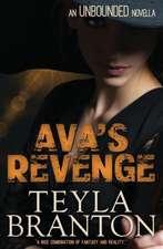 Ava's Revenge (an Unbounded Novella):  An Autumn Rain Novel