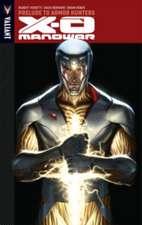 X-O Manowar Volume 6: Prelude to Armor Hunters