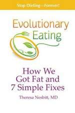 Evolutionary Eating
