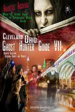 Cleveland Ohio Ghost Hunter Guide