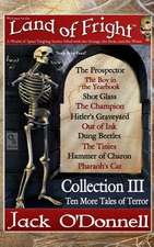 Land of Fright - Collection III