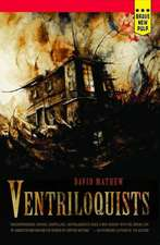 Ventriloquists:  The Unauthorized Files