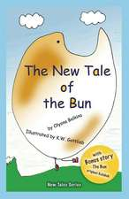 The New Tale of the Bun