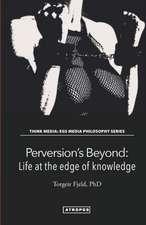 Perversion's Beyond