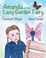 Amanda and the Lazy Garden Fairy
