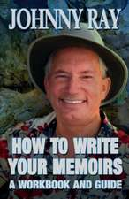 How to Write Your Memoirs:  An International Romantic Thriller