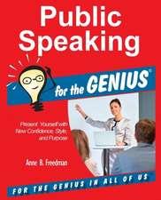 Public Speaking for the GENIUS