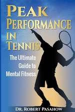 Peak Performance in Tennis