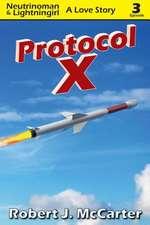 Protocol X:  A Love Story, Episode 3