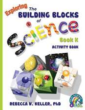 Exploring the Building Blocks of Science Book K Activity Book:  Bridging the Communication Gap When Working with Indians