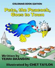 Pete, the Peacock, Goes to Town:  Coloring Book Edition