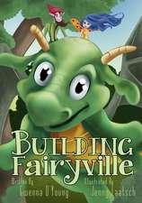 Building Fairyville