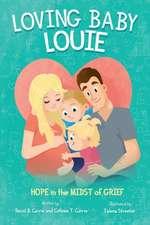 Loving Baby Louie