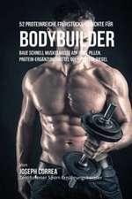 52 Proteinreiche Frühstücks-Gerichte für Bodybuilder