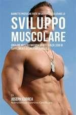 Barrette proteiche fatte in casa per accelerare lo sviluppo muscolare