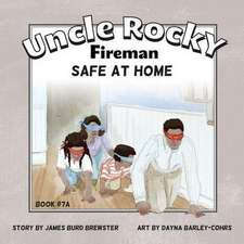 Uncle Rocky, Fireman Book # 7A Safe at Home